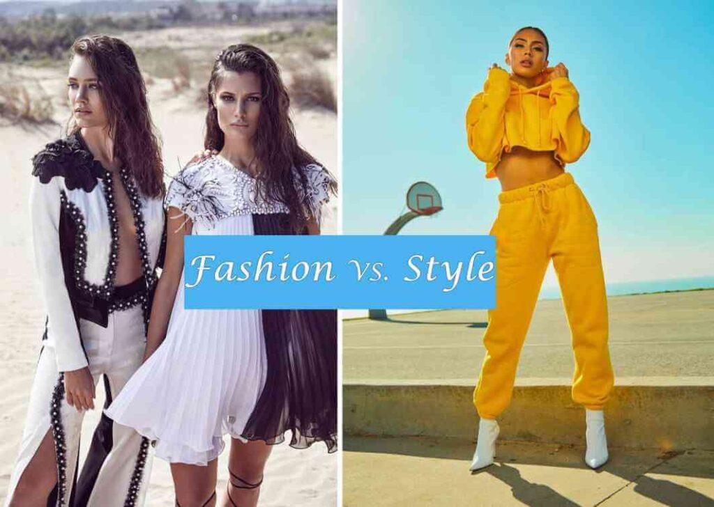 fashion vs tyle